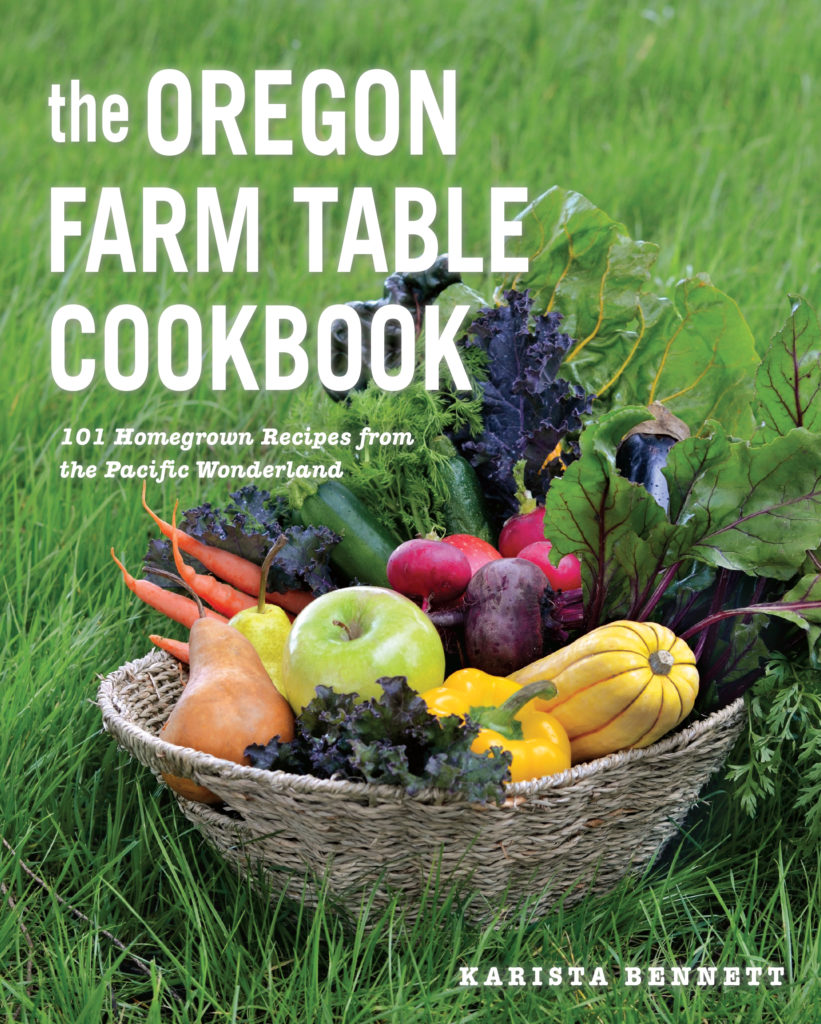 The Oregon Farm Table Cookbook available now on Amazon
